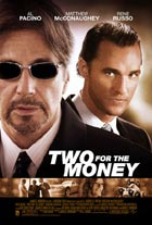 Recenzija: SVE ZA LOVU (Two for the Money)