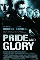 Recenzija: Pride and Glory / PONOS I SLAVA