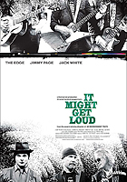 Recenzija: IT MIGHT GET LOUD (It Might Get Loud)