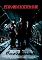 Recenzija: DAYBREAKERS (Daybreakers)